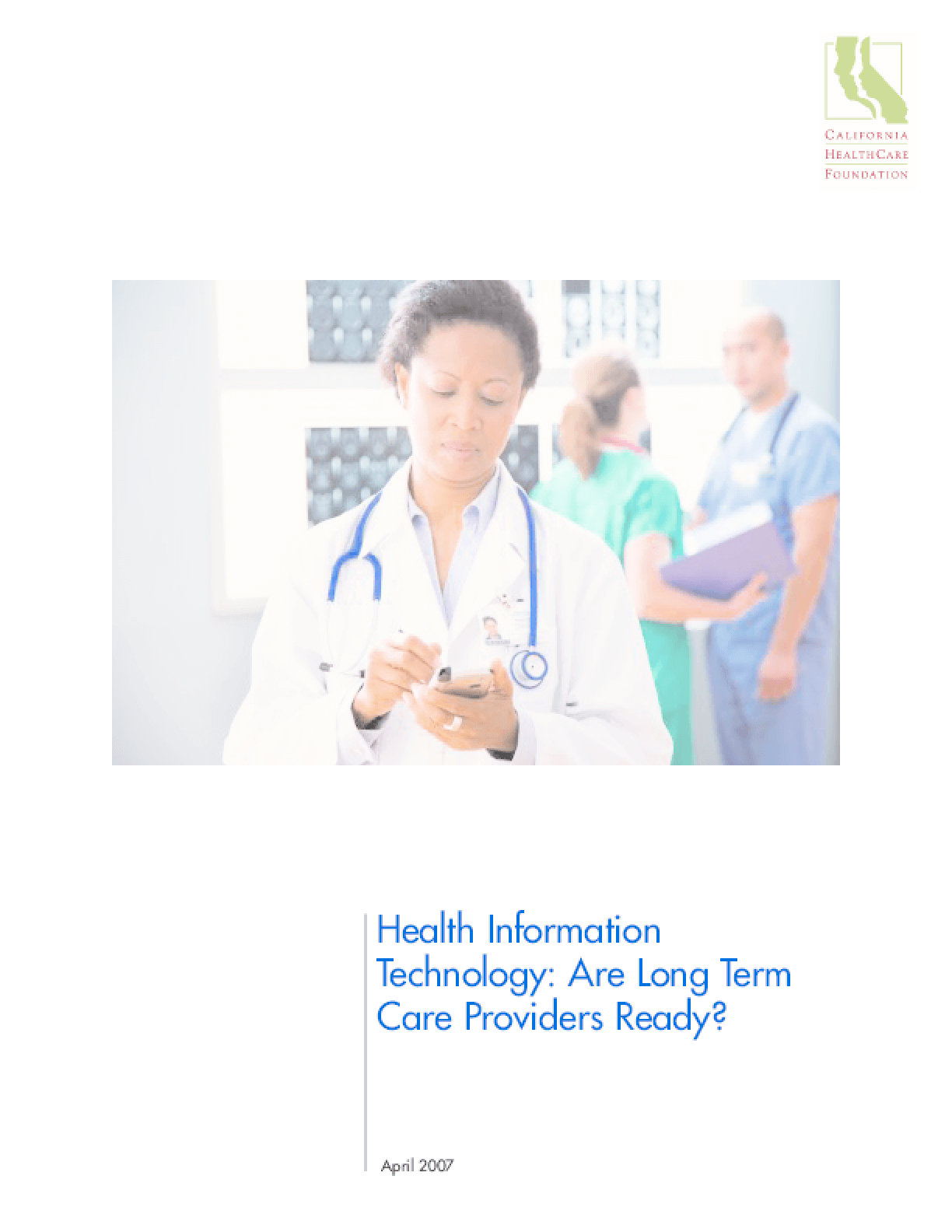 Health Information Technology: Are Long Term Care Providers Ready?