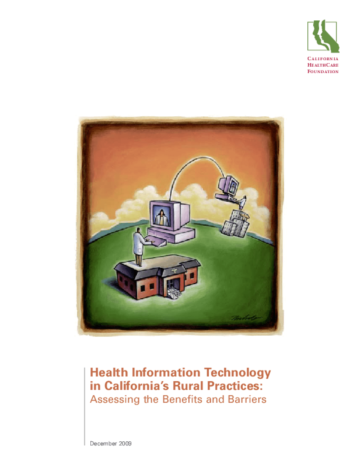 Health Information Technology in California's Rural Practices: Assessing the Benefits and Barriers