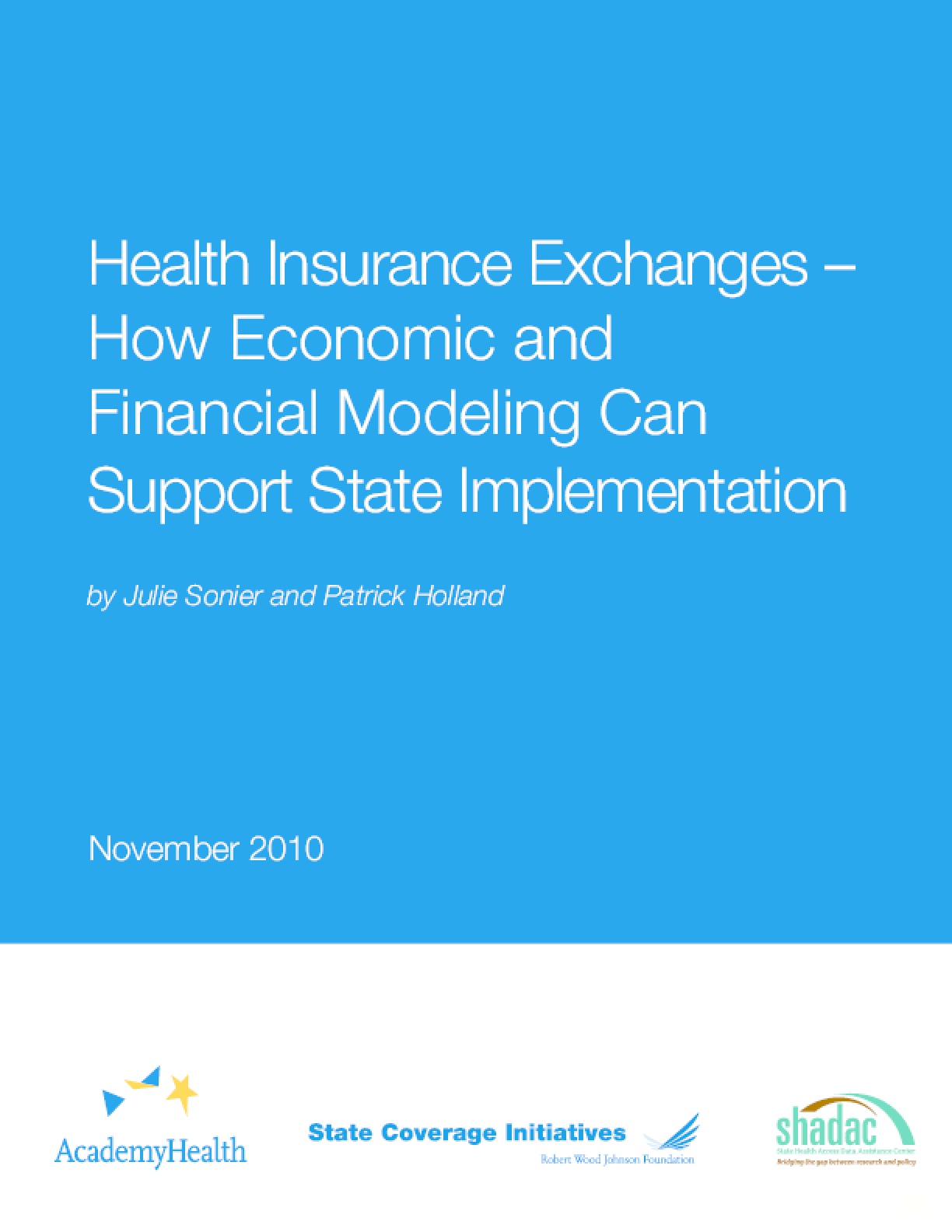 Health Insurance Exchanges: How Economic and Financial Modeling Can Support State Implementation
