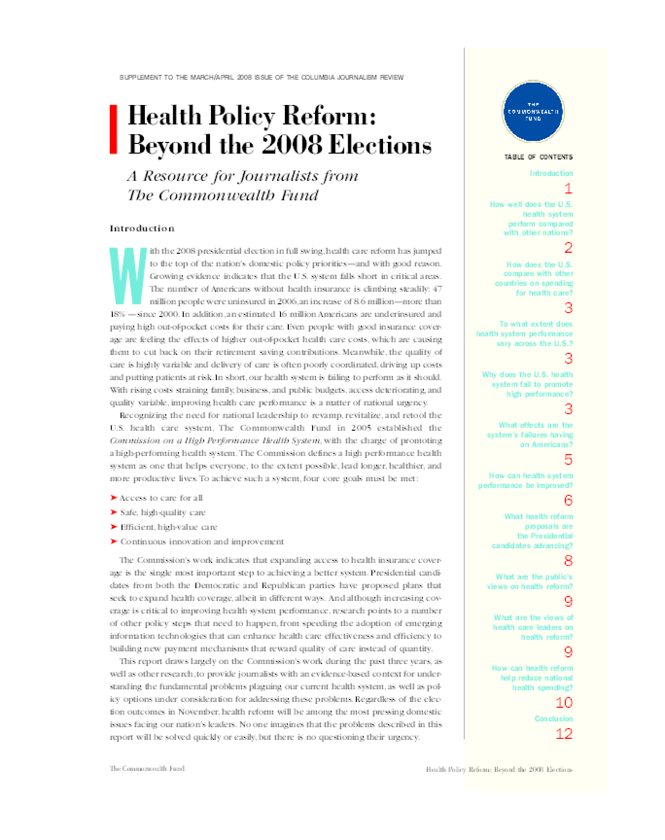 Health Policy Reform: Beyond the 2008 Elections