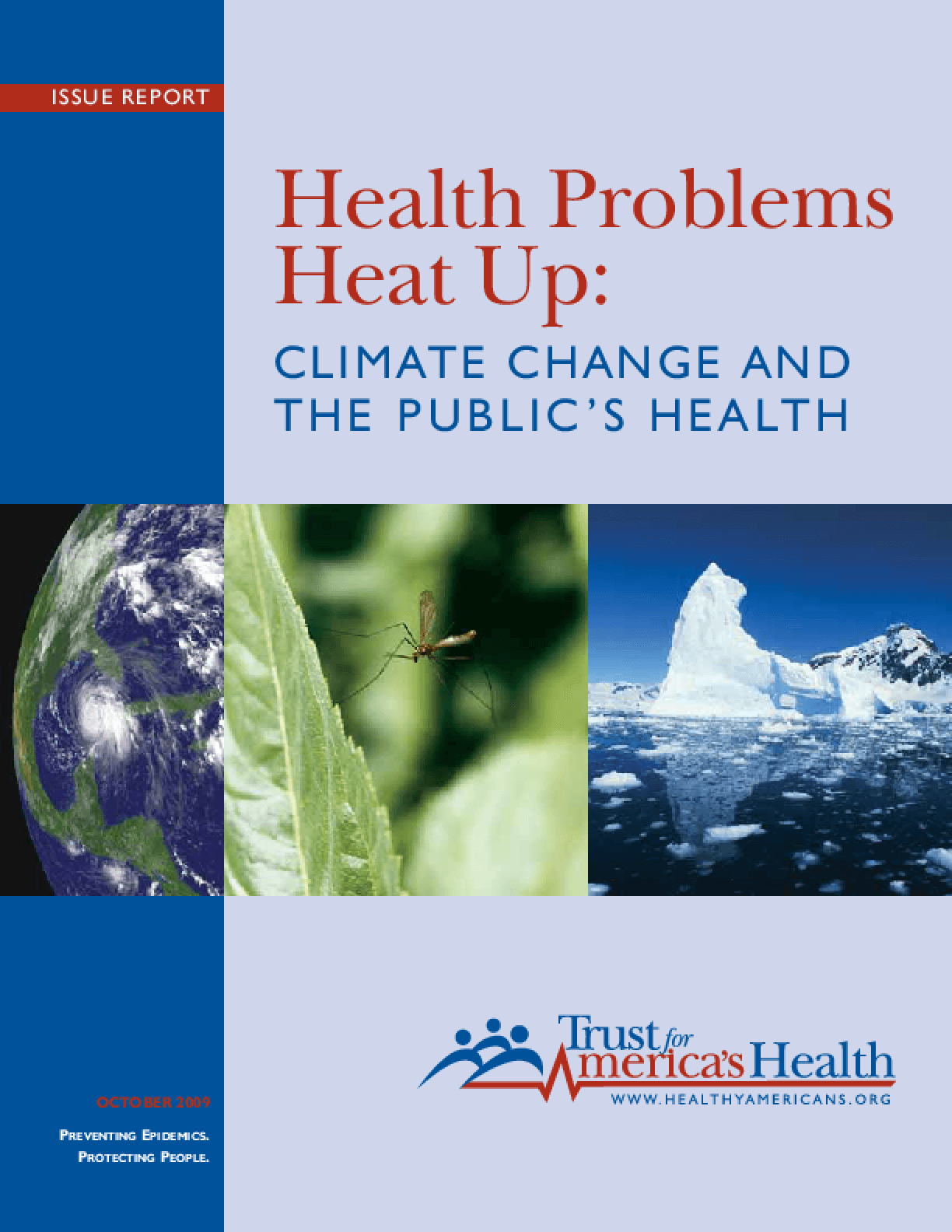Health Problems Heat Up: Climate Change and the Public's Health