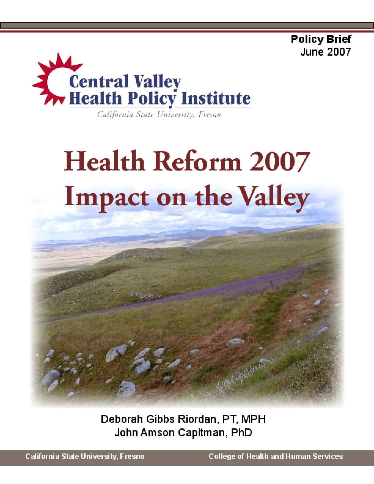 Health Reform 2007: Impact on the Valley