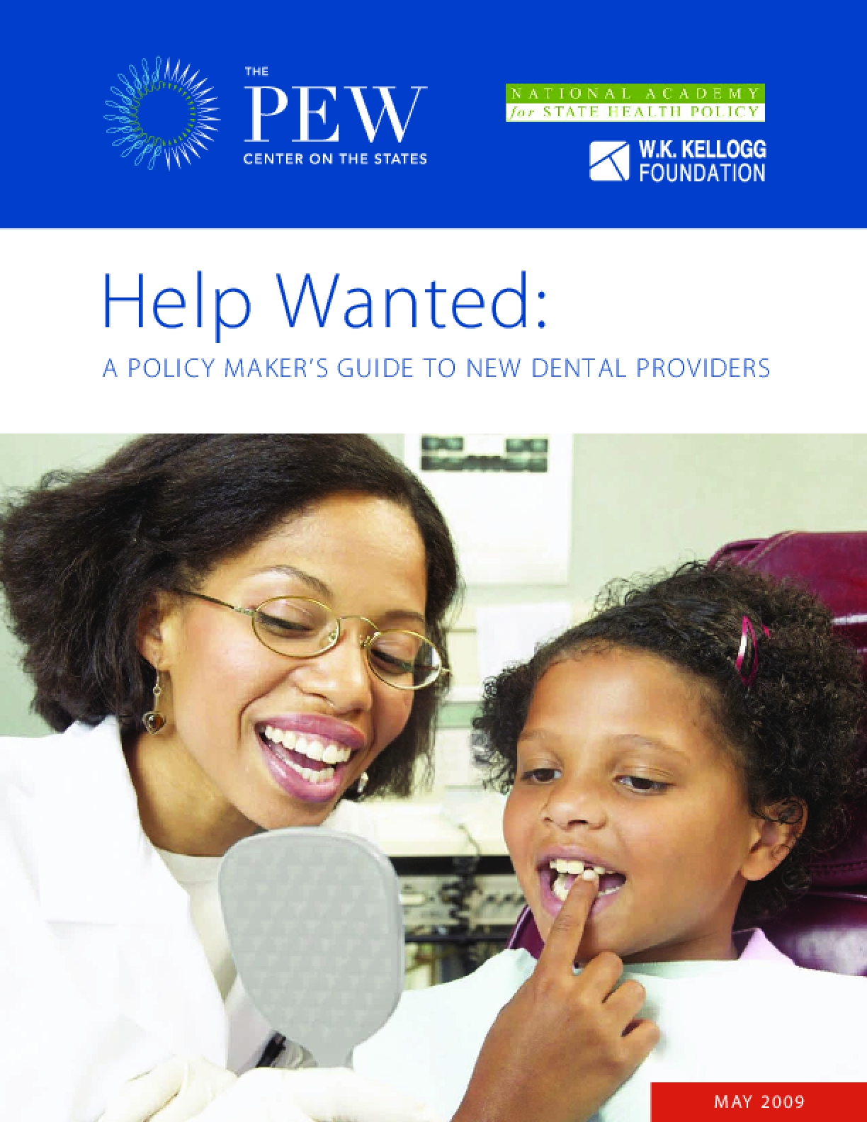 Help Wanted: A Policy Maker's Guide to New Dental Providers