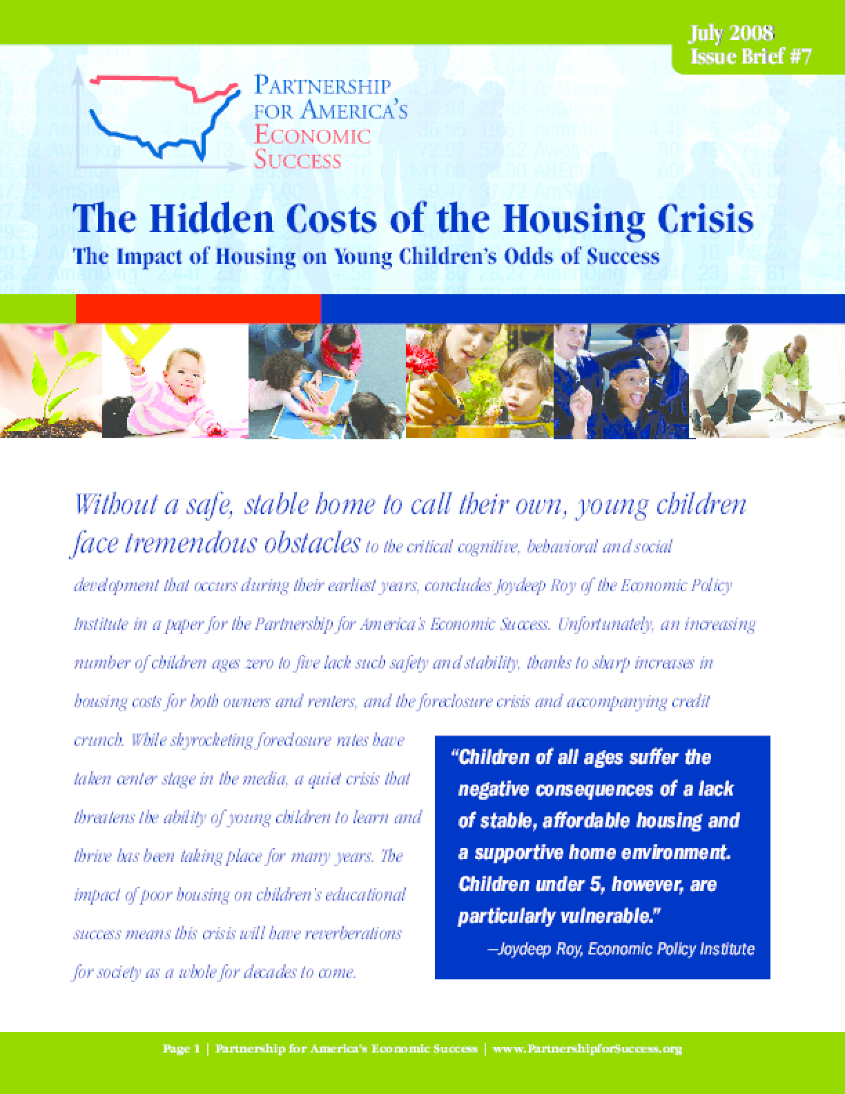 The Hidden Costs of the Housing Crisis: The Impact of Housing on Young Children's Odds of Success