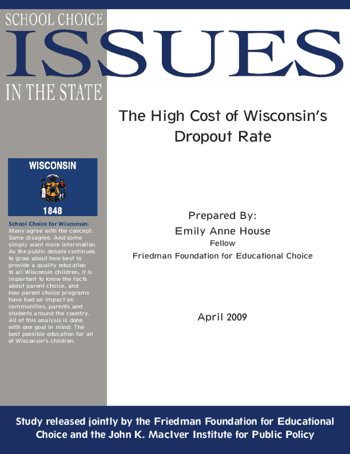 High Cost of Wisconsin's Dropout Rate, The