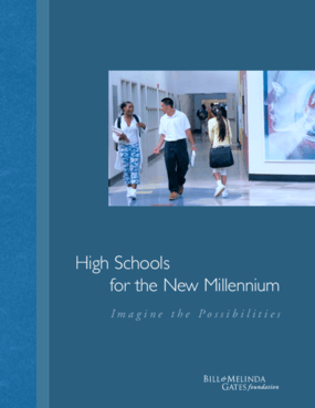 High Schools for the New Millennium: Imagine the Possibilities