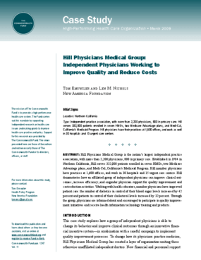Hill Physicians Medical Group: Independent Physicians Working to Improve Quality and Reduce Costs
