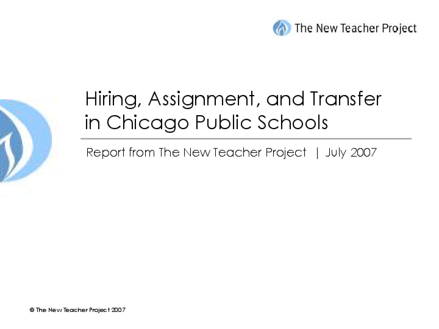 Hiring, Assignment, and Transfer in Chicago Public Schools