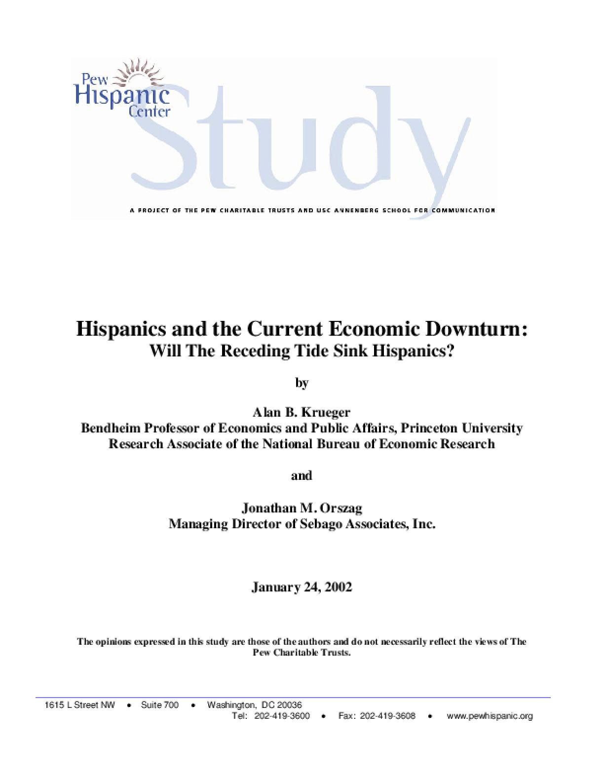 Hispanics and the Current Economic Downturn: Will the Receding Tide Sink Hispanics?