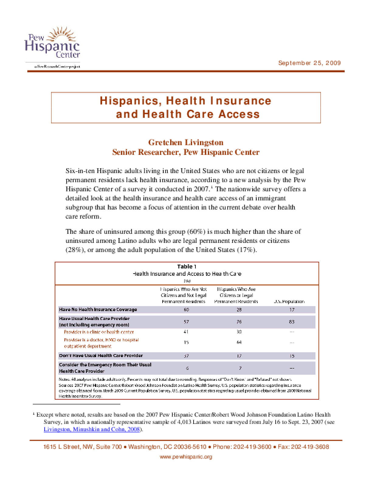 Hispanics, Health Insurance and Health Care Access