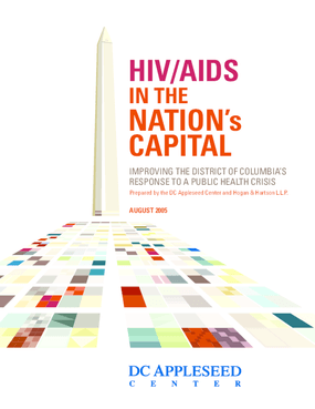 HIV/AIDS in the Nation's Capital: Improving the District of Columbia's Response to a Public Health Crisis
