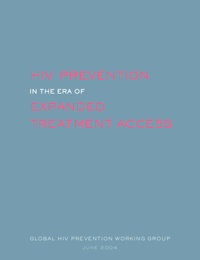 HIV Prevention in the Era of Expanded Treatment Access