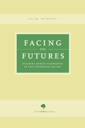 Facing the Futures: Building Robust Nonprofits in the Pittsburgh Region