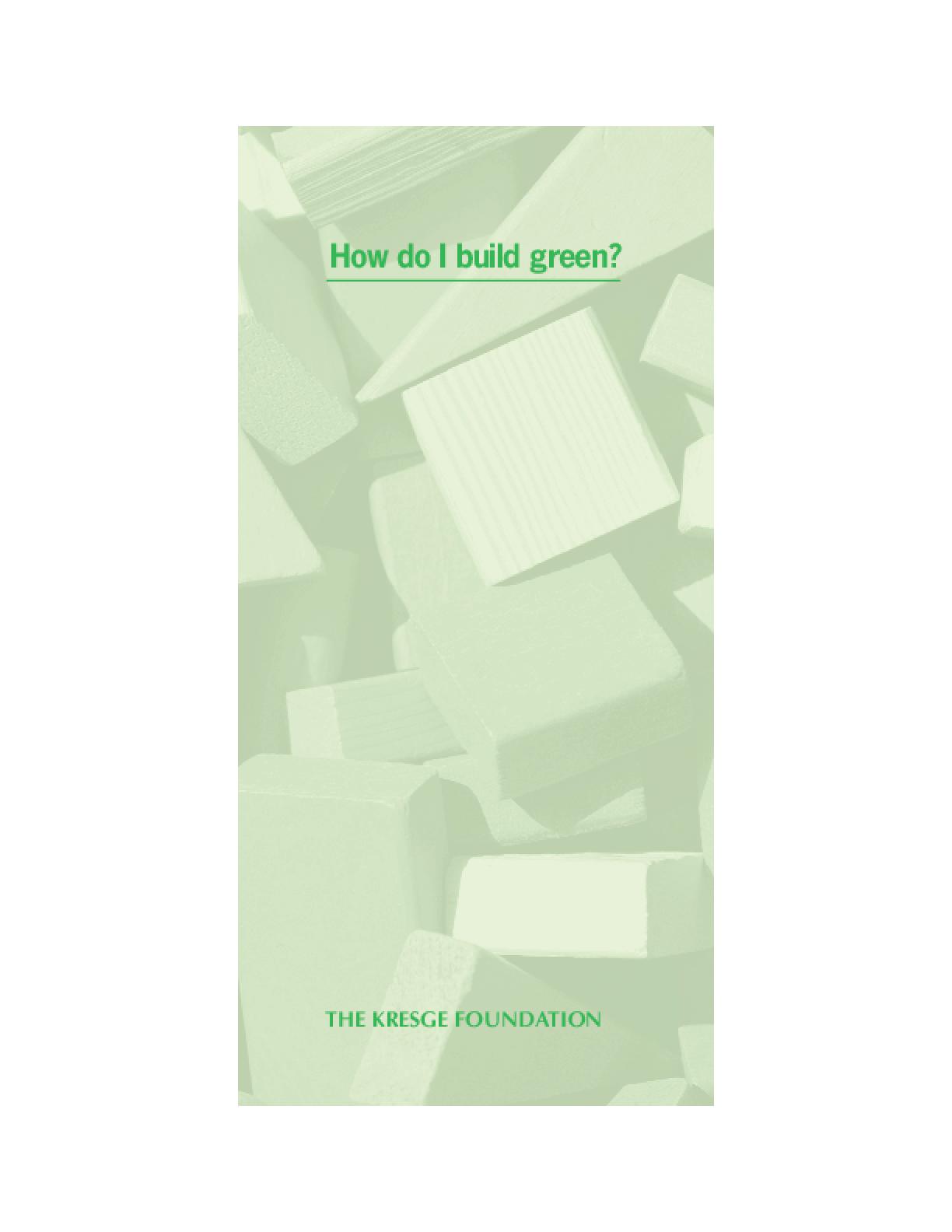 How Do I Build Green?
