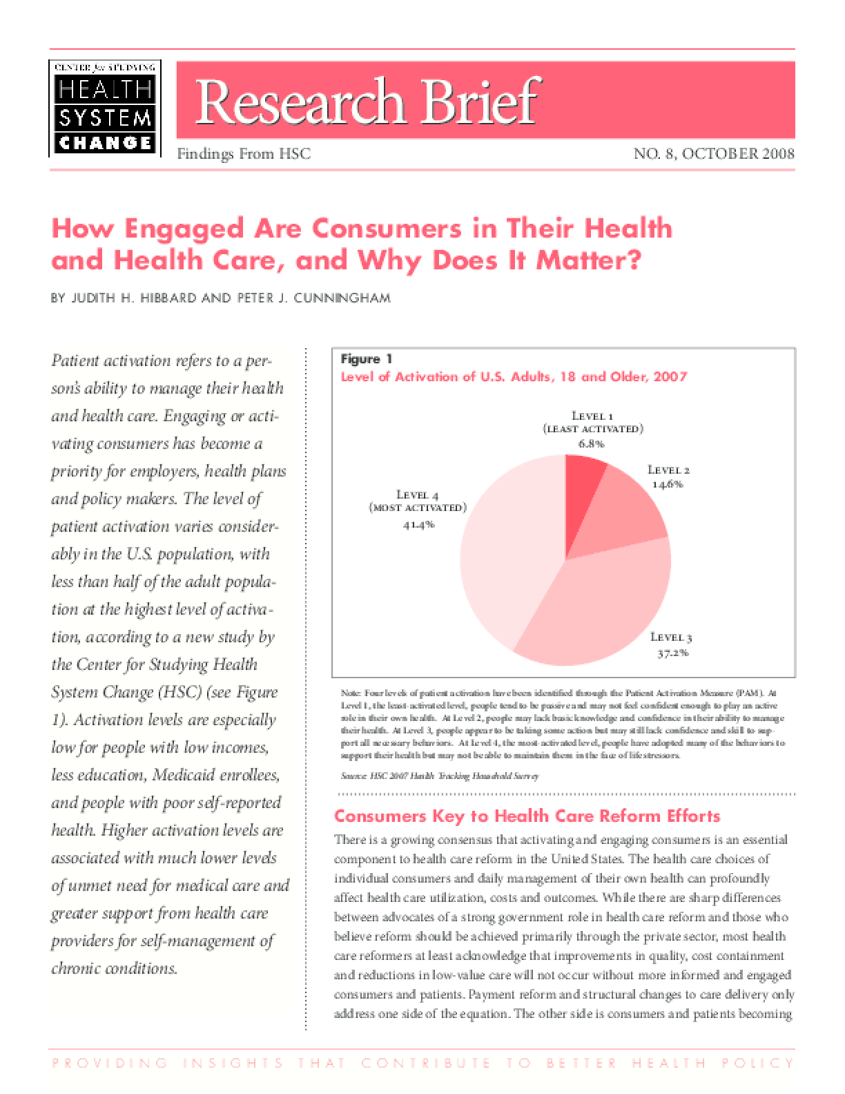 How Engaged Are Consumers in Their Health and Health Care, and Why Does It Matter?