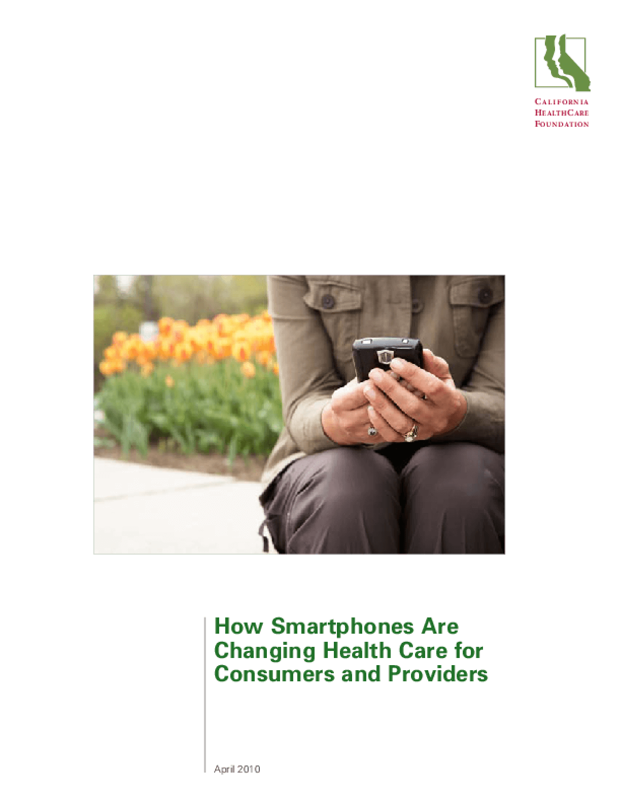 How Smartphones Are Changing Health Care for Consumers and Providers