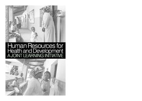 Human Resources for Health and Development: A Joint Learning Initiative