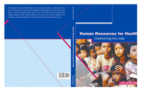 Human Resources for Health: Overcoming the Crisis: Joint Learning Initiative