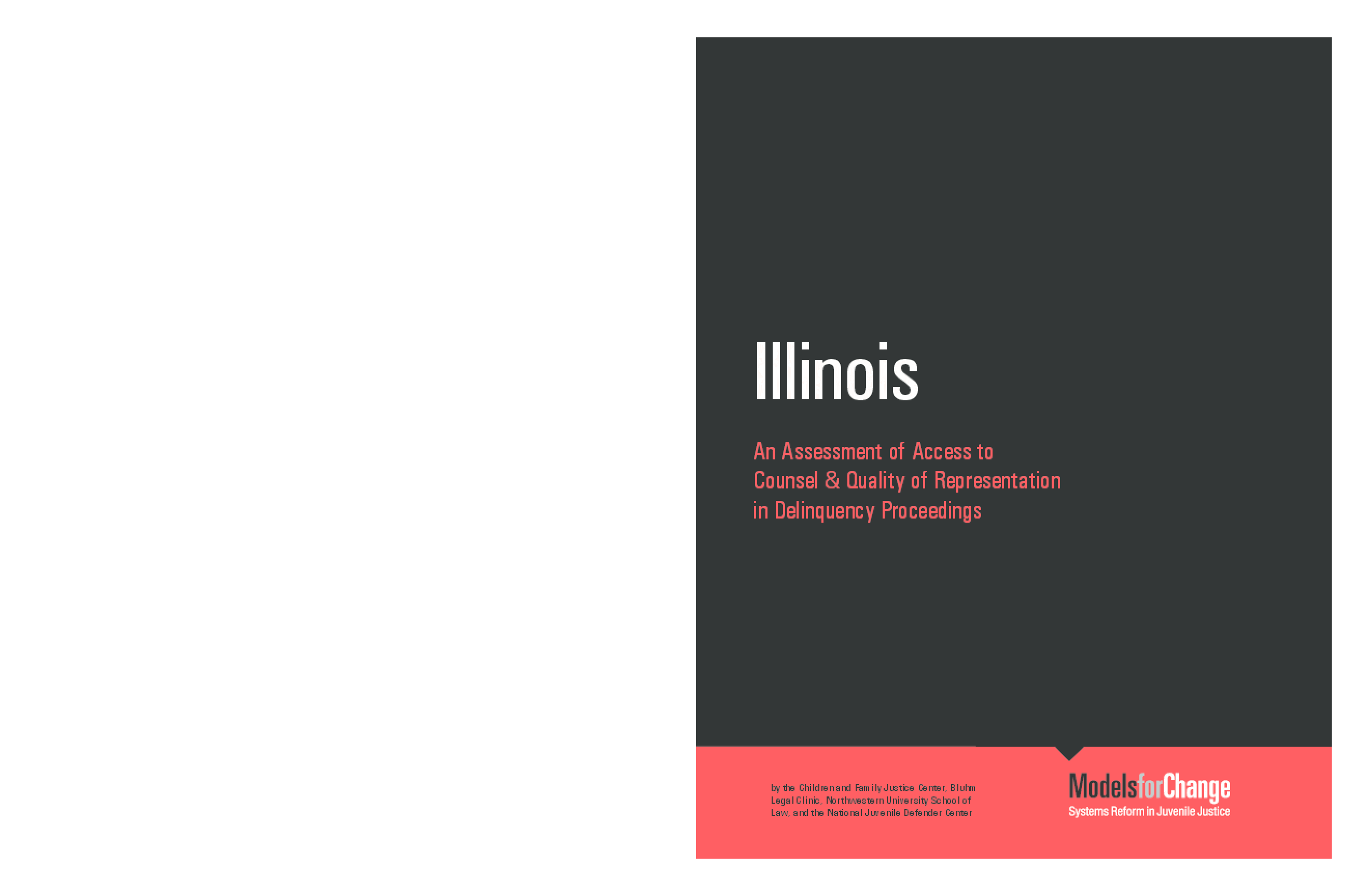 Illinois: An Assessment of Access to Counsel & Quality or Representation in Delinquency Proceedings