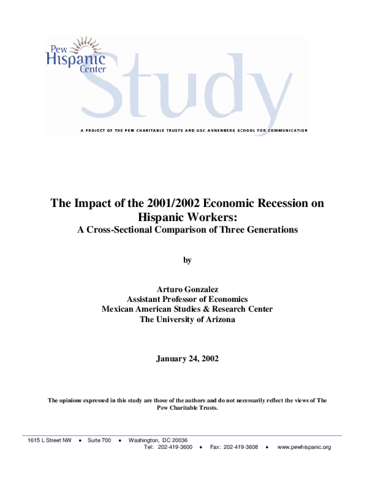 The Impact of the 2001/2002 Economic Recession on Hispanic Workers: A Cross-Sectional Comparison of Three Generations