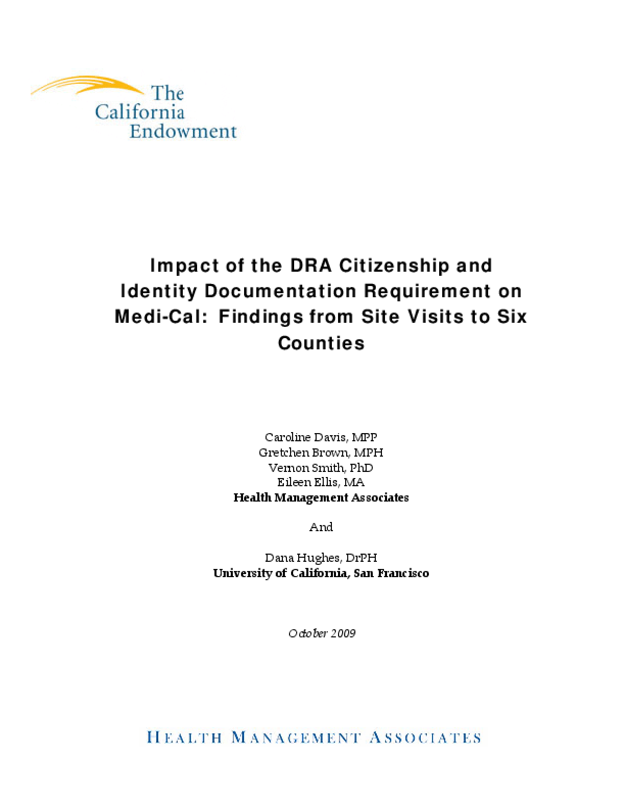 Impact of the DRA Citizenship and Identity Documentation Requirement on Medi-Cal: Findings From Site Visits to Six Counties