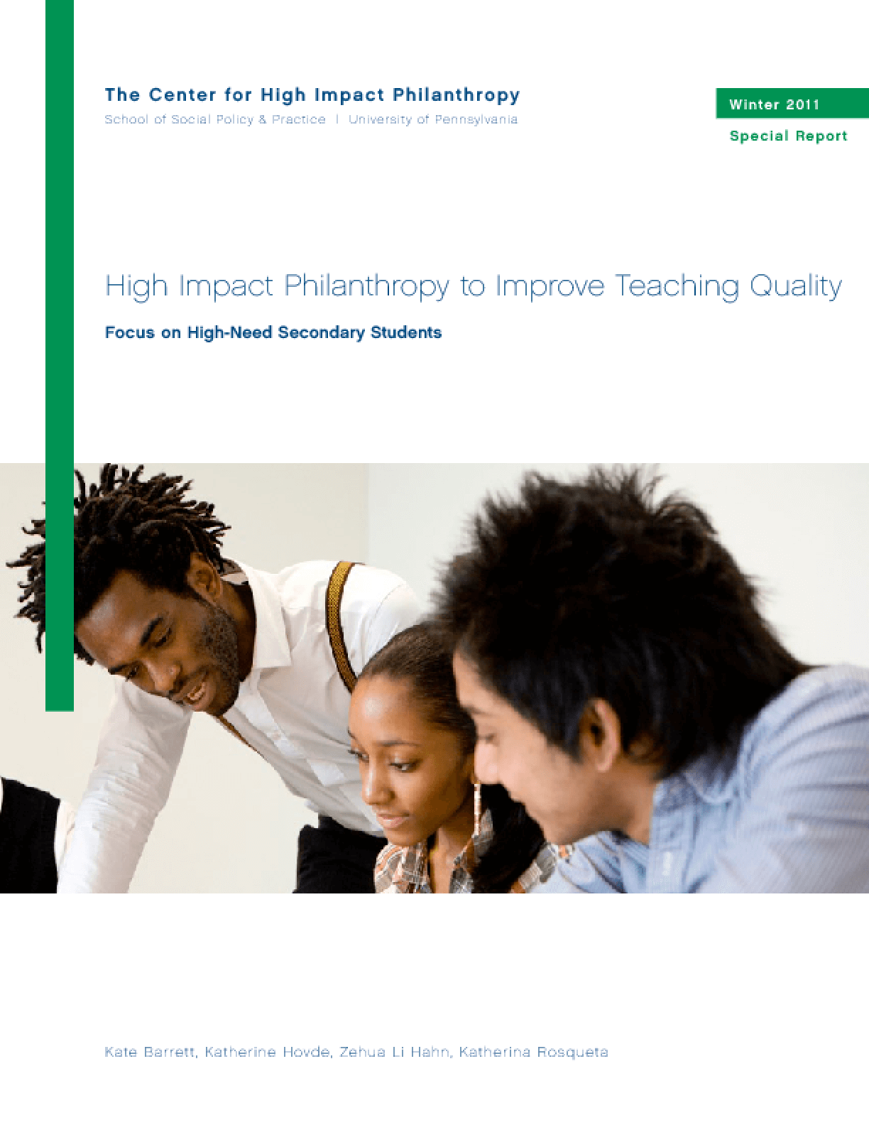 Impact Philanthropy to Improve Teaching Quality: Focus on High-Need Secondary Students