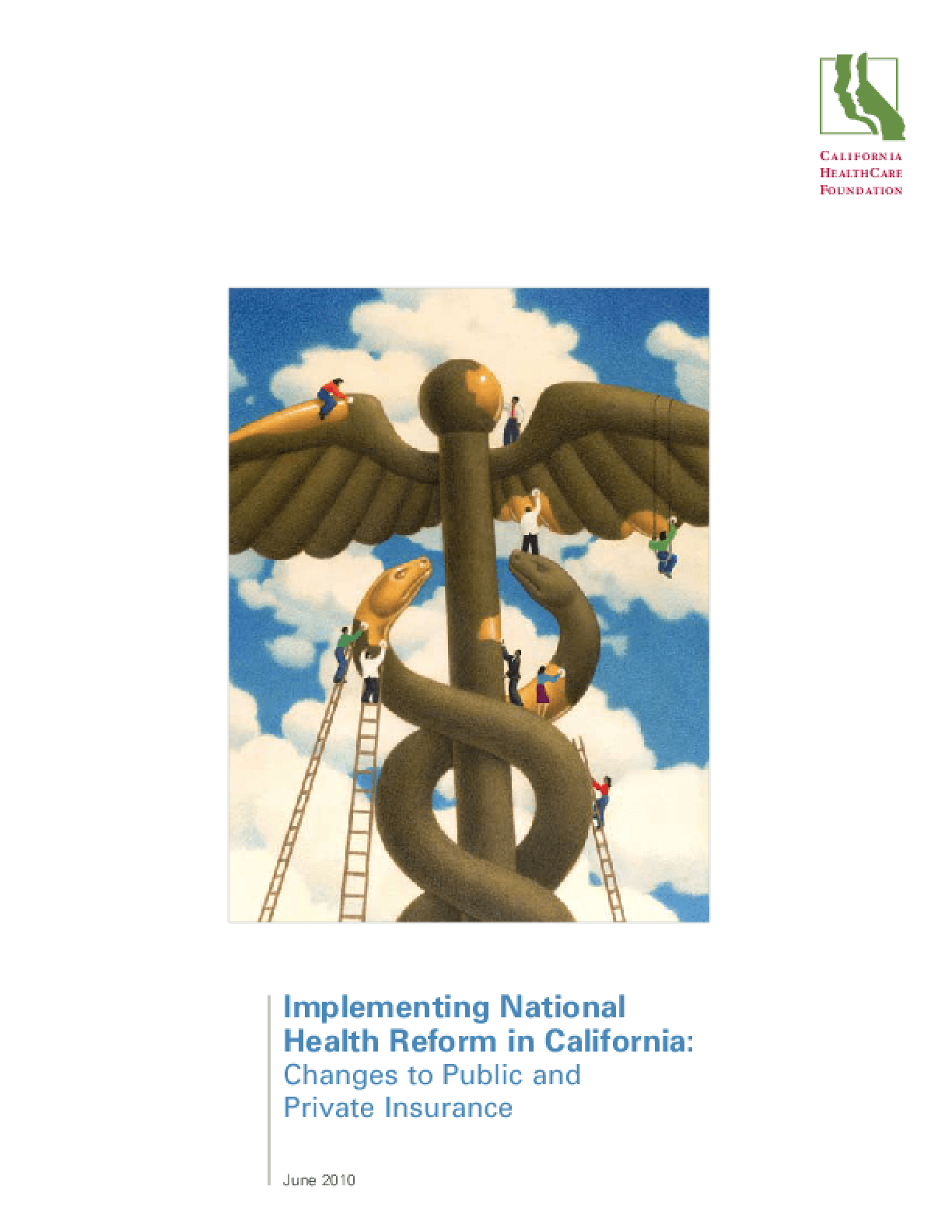 Implementing National Health Reform in California: Changes to Public and Private Insurance