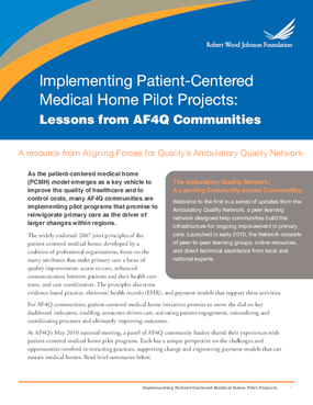Implementing Patient-Centered Medical Home Pilot Projects: Lessons From AF4Q Communities