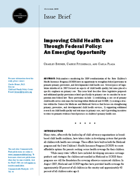 Improving Child Health Care Through Federal Policy: An Emerging Opportunity