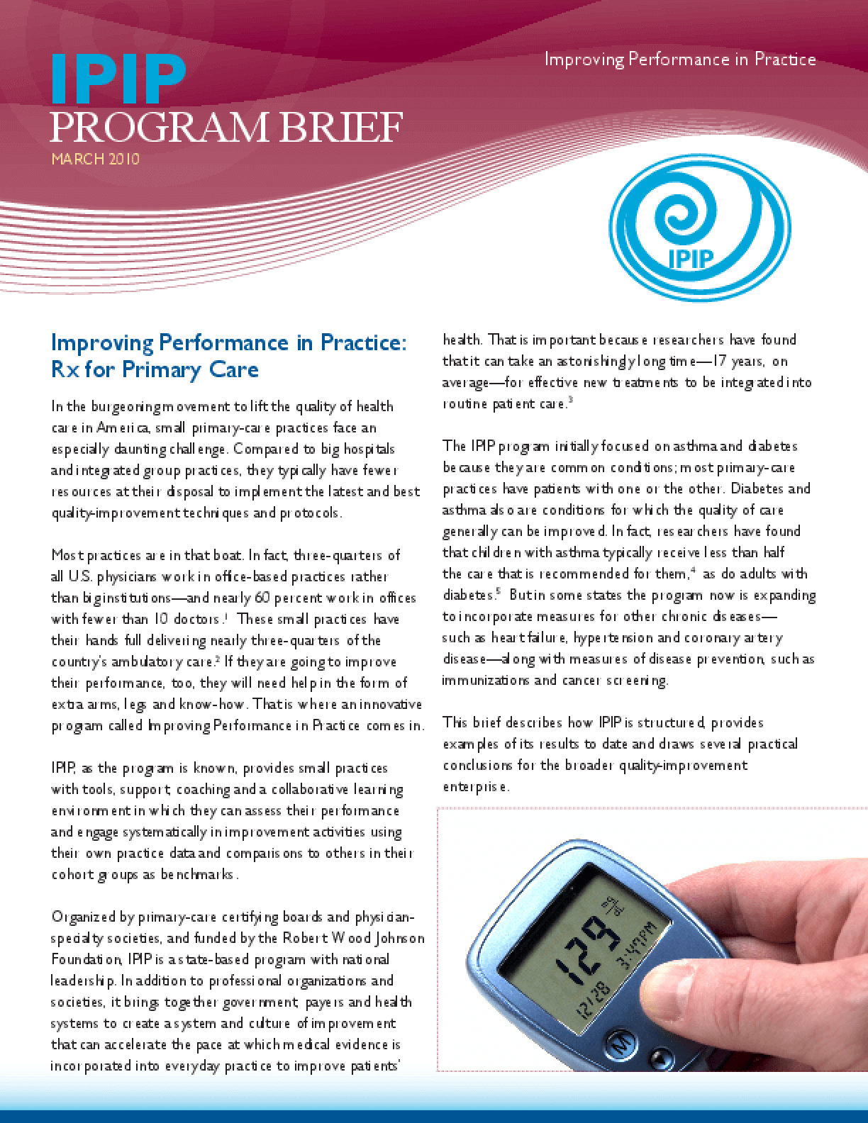 Improving Performance in Practice: Rx for Primary Care