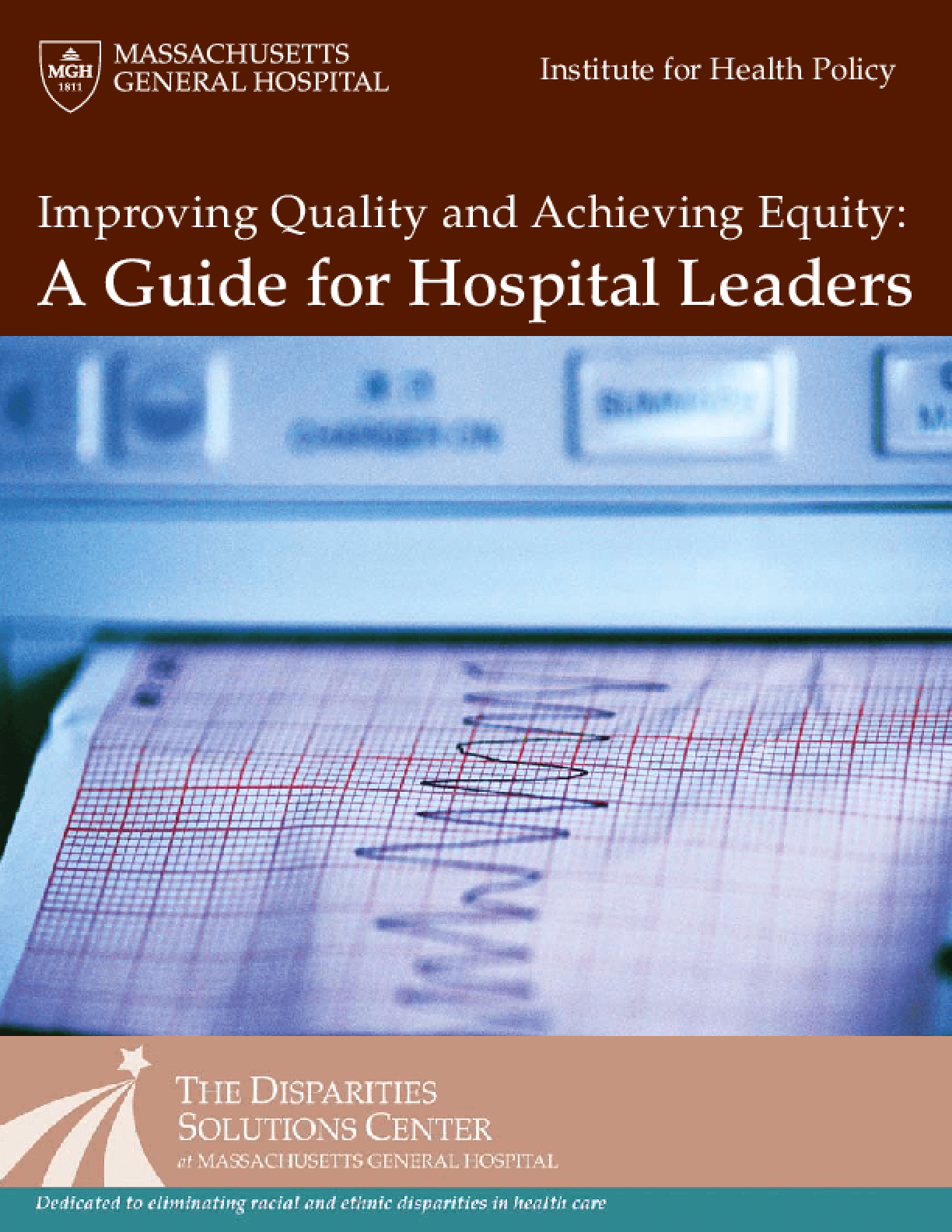 Improving Quality and Achieving Equity: A Guide for Hospital Leaders