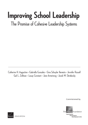 Improving School Leadership: The Promise of Cohesive Leadership Systems