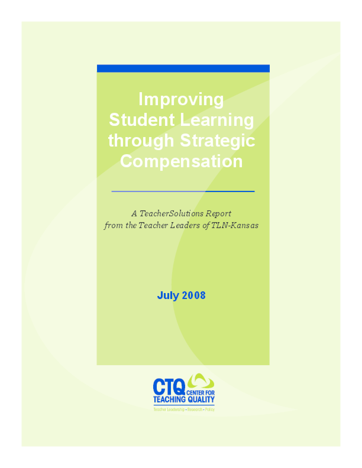 Improving Student Learning Through Strategic Compensation