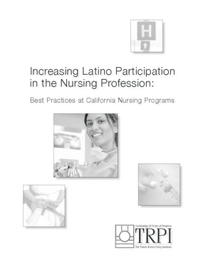 Increasing Latino Participation in the Nursing Profession: Best Practices at California Nursing Programs
