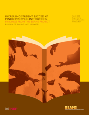 Increasing Student Success at Minority-Serving Institutions: Findings From the BEAMS Project