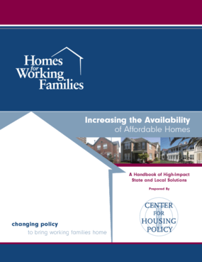 Increasing the Availability of Affordable Homes: A Handbook of High-Impact State and Local Solutions