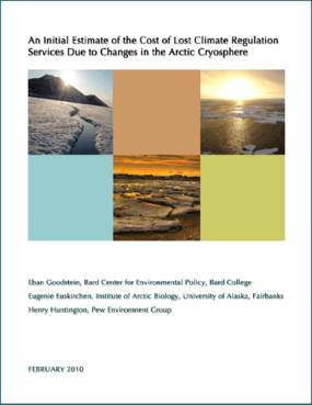 An Initial Estimate of the Cost of Lost Climate Regulation Services Due to Changes in the Arctic Cryosphere