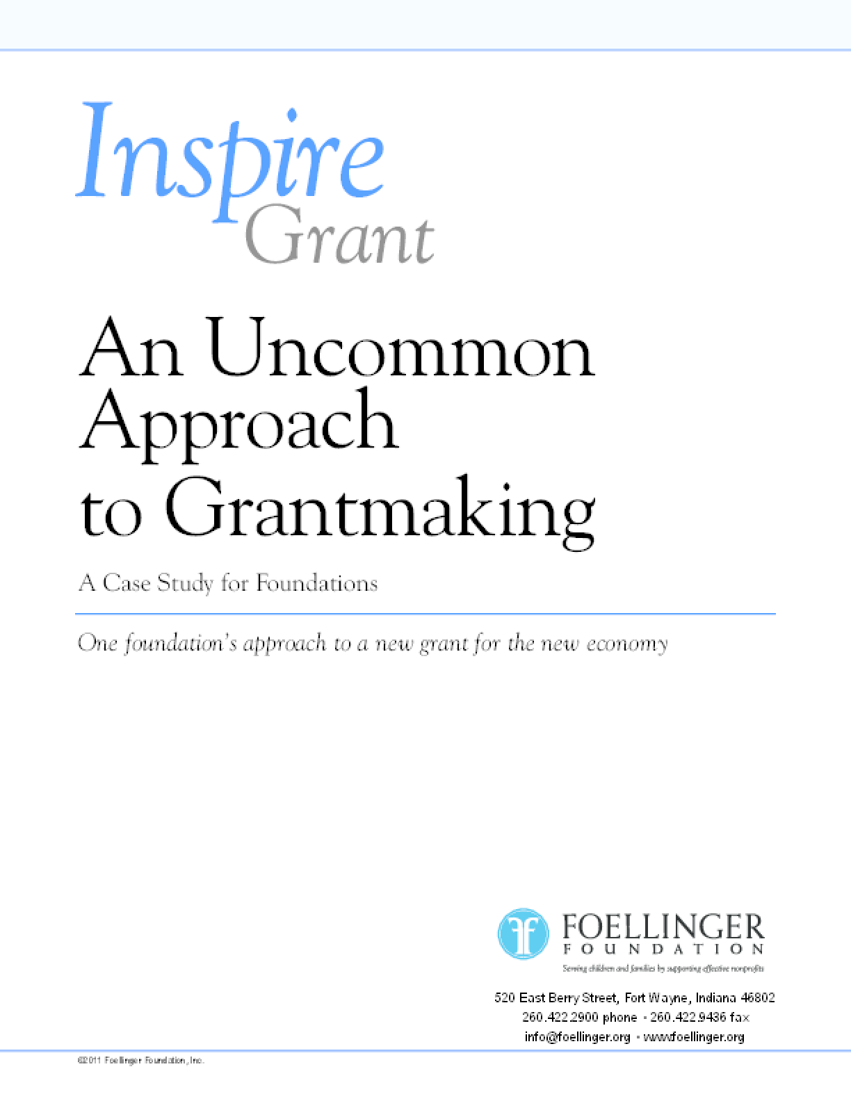 Inspire Grant: An Uncommon Approach to Grantmaking