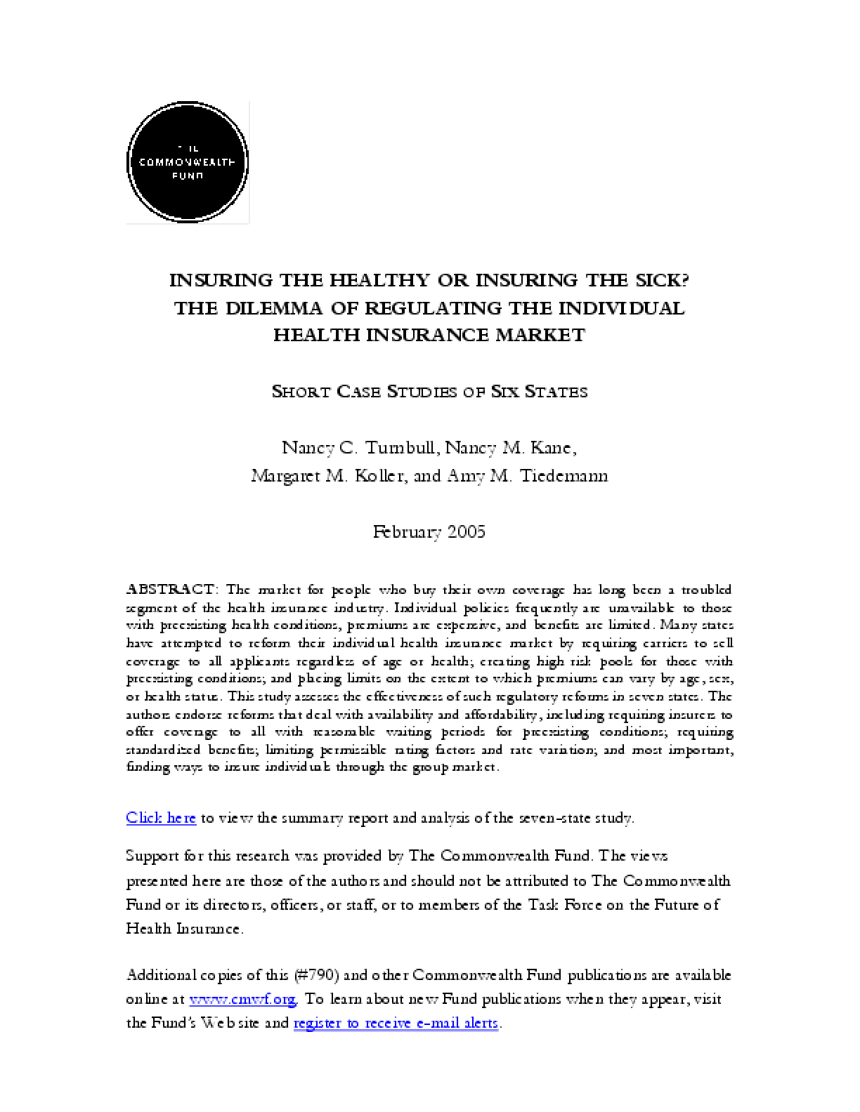 Insuring the Healthy or Insuring the Sick? The Dilemma of Regulating the Individual Health Insurance Market -- Short Case Studies of Six States