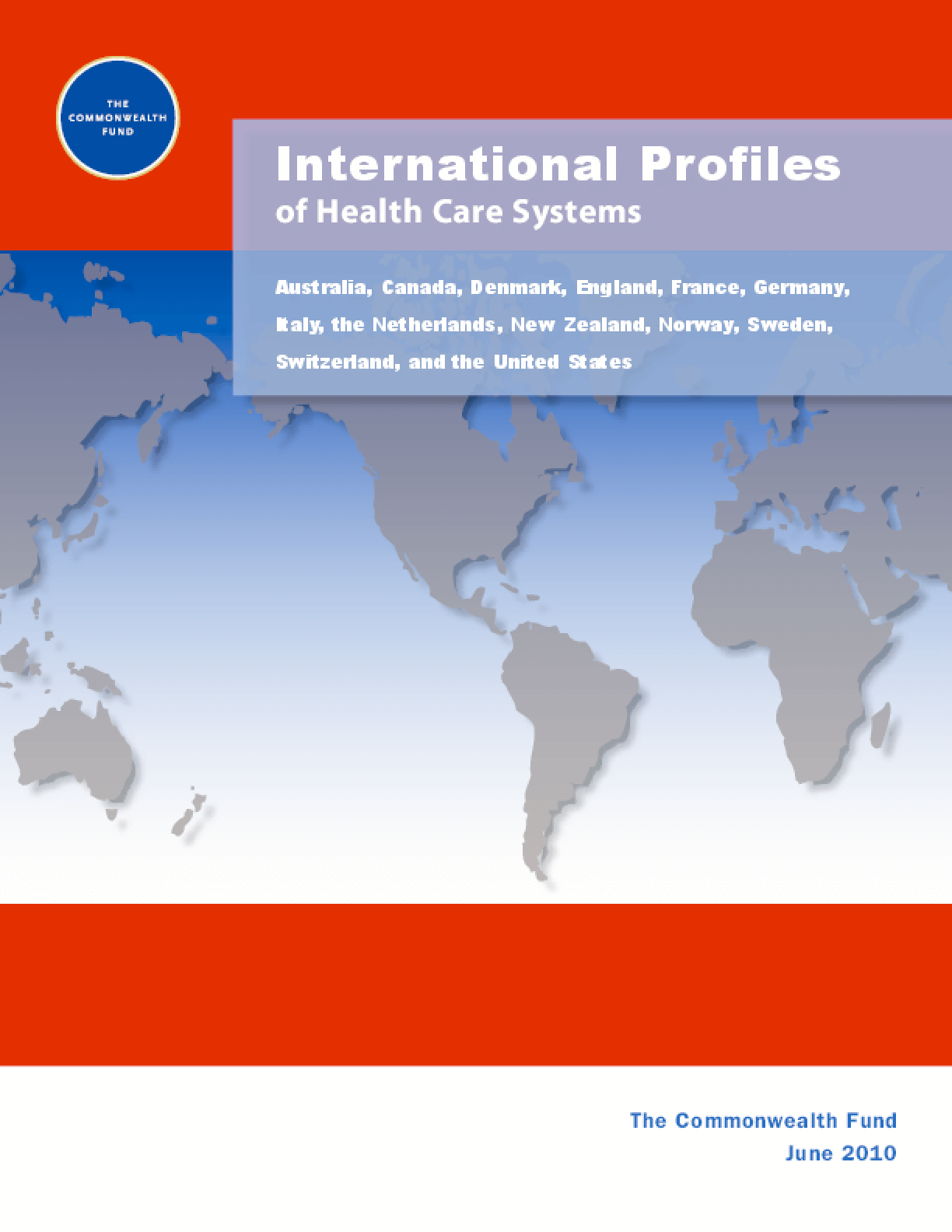 International Profiles of Health Care Systems