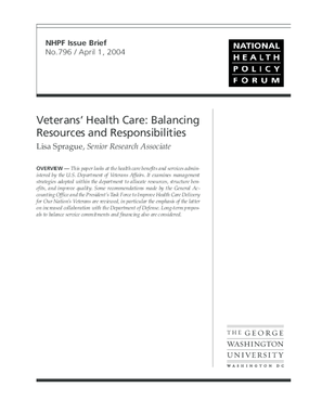 Veterans' Health Care: Balancing Resources and Responsibilities