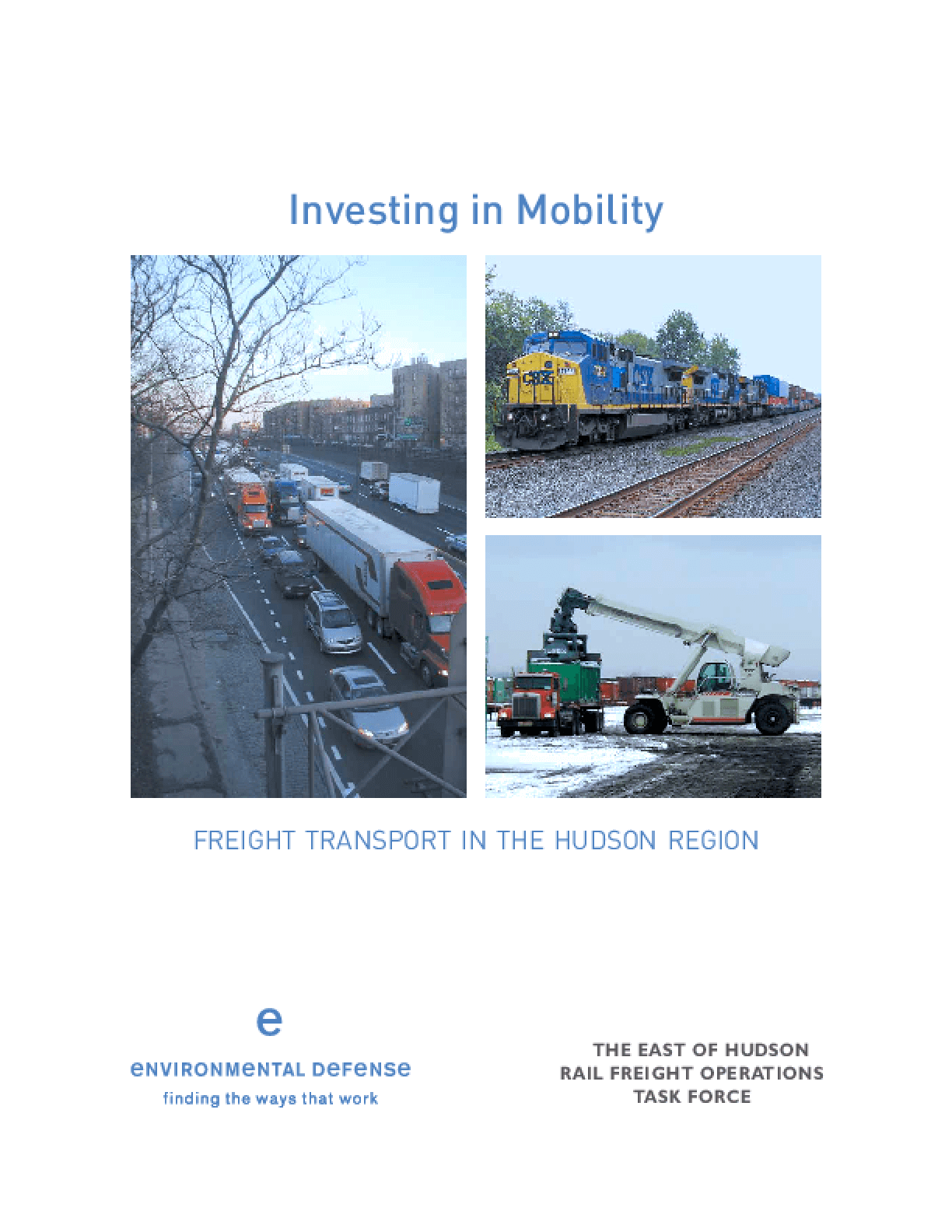 Investing in Mobility: Freight Transport in the Hudson Region