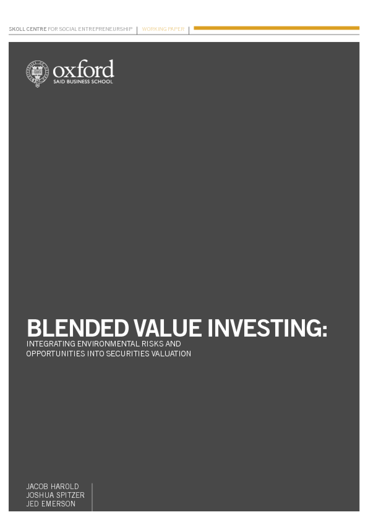 Blended Value Investing: Integrating Environmental Risk and Opportunities into Securities Valuation