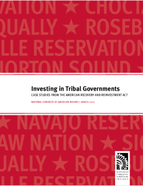 Investing in Tribal Governments: Case Studies From the American Recovery and Reinvestment Act