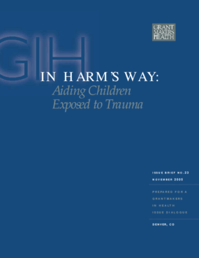 In Harm's Way: Aiding Children Exposed to Trauma