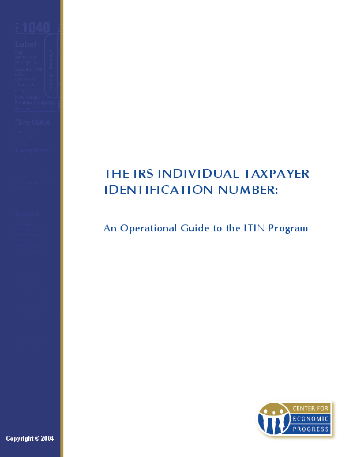 The IRS Individual Taxpayer Identification Number: An Operational Guide to the ITIN Program