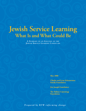 Jewish Service Learning: What Is and What Could Be