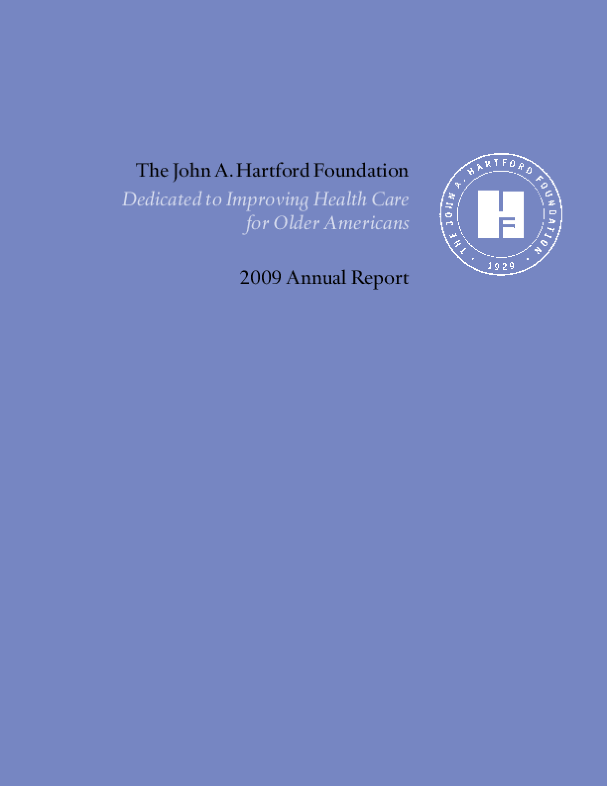 John A. Hartford Foundation - 2009 Annual Report