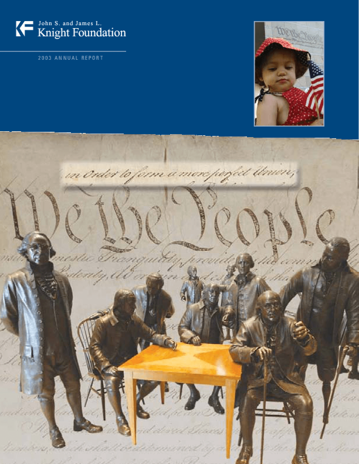 John S. and James L. Knight Foundation - 2003 Annual Report: Common Threads