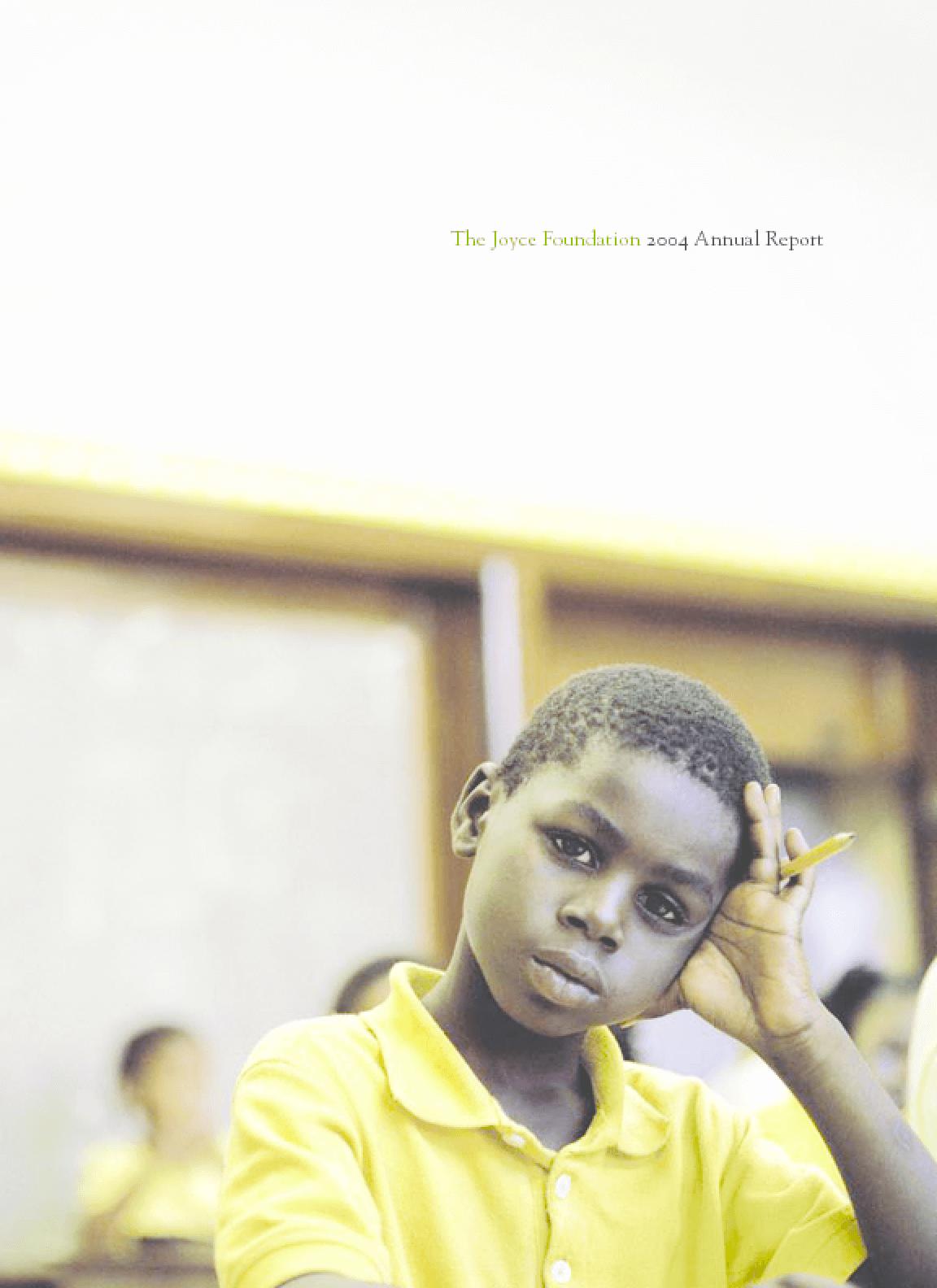 Joyce Foundation - 2004 Annual Report